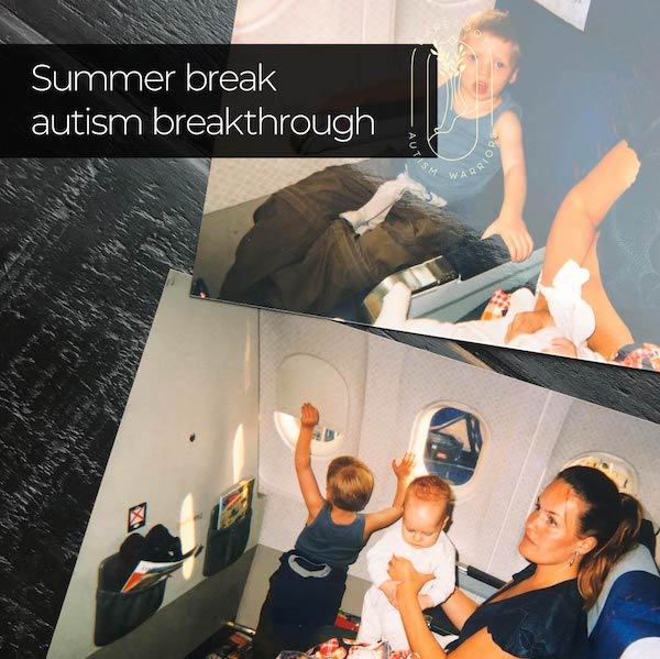 SUMMER BREAK AUTISM BREAKTHROUGH