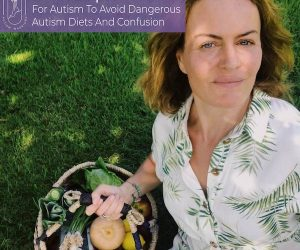 #32: 10 FOOD TIPS FOR AUTISM. AVOID DANGEROUS AUTISM DIETS AND CONFUSION
