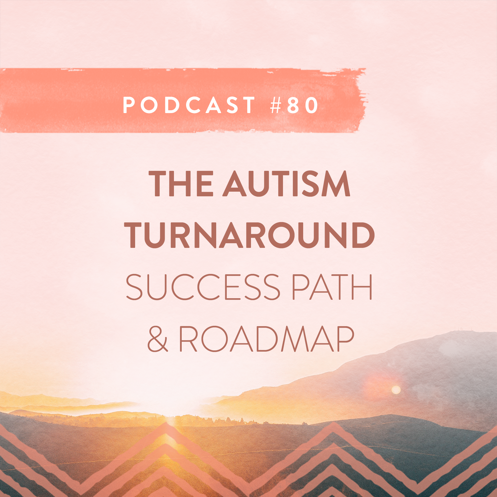 80 MY AUTISM TURNAROUND SUCCESS PATH & ROADMAP