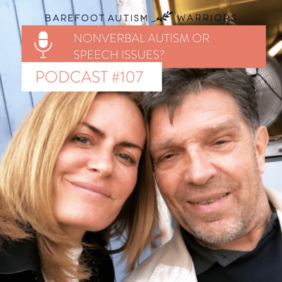 #107 NONVERBAL AUTISM OR SPEECH ISSUES?