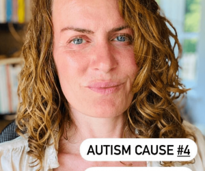 AUTISM CAUSE NUMBER 4: ENVIRONMENT